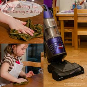 Quick Cleaning Tips When Cooking with Kids