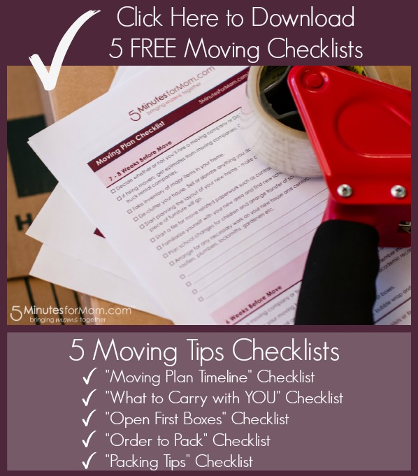 Click Here to Download 5 FREE Moving Checklists - 'Moving Plan Timeline', 'What to Carry with YOU', 'Open First Boxes', 'Order to Pack', 'Packing Tips'